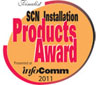 2011 InfoComm SCN Installation Products Award Finalist